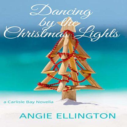 Carlisle Christmas Lights 2020 Dancing by the Christmas Lights (Carlisle Bay Book2)   Audiobooks